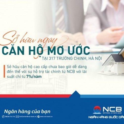 NCB tài trợ độc quyền dự án 317 Trường Chinh