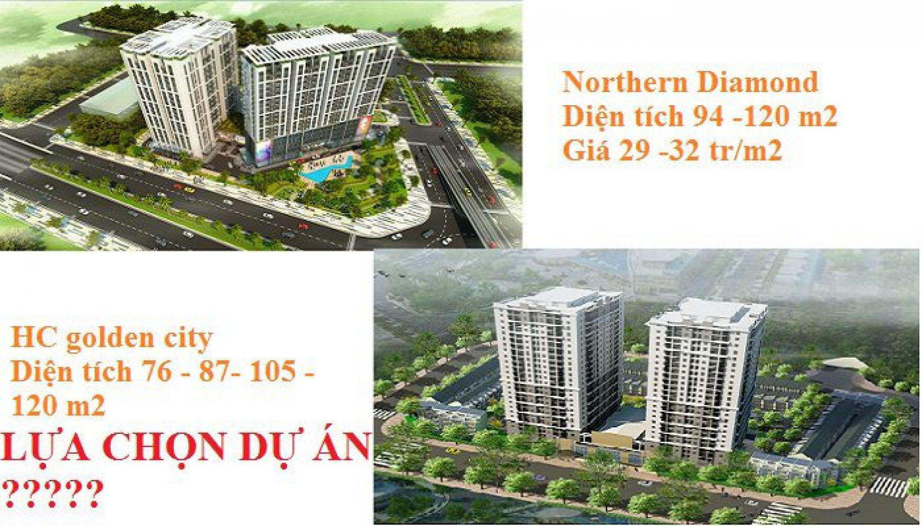Lựa chọn HC golden city hay Northern Diamond Chân Cầu Vĩnh Tuy